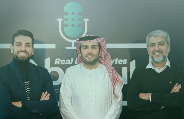 Bayut Real Estate Bytes with Mahmoud AlBurai Hosts Mohanad AlWadiya and Haider Ali Khan